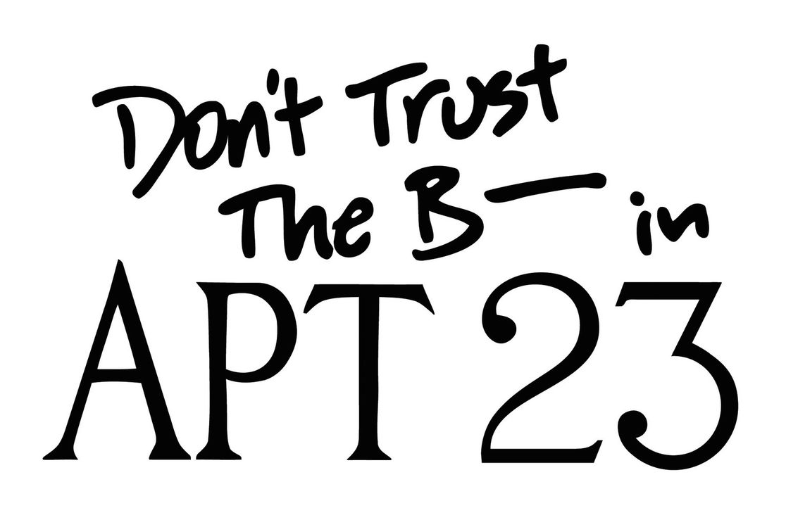 Don't Trust the B**** in Apartment 23 - Logo - Bildquelle: 2012 American Broadcasting Companies. All rights reserved.