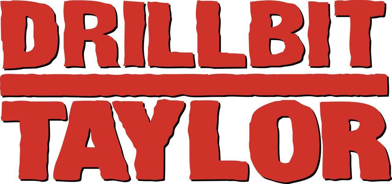 DRILLBIT TAYLOR - EIN MANN FÜR ALLE UNFÄLLE - Originaltitel-Logo - Bildquelle: 2007 Paramount Pictures