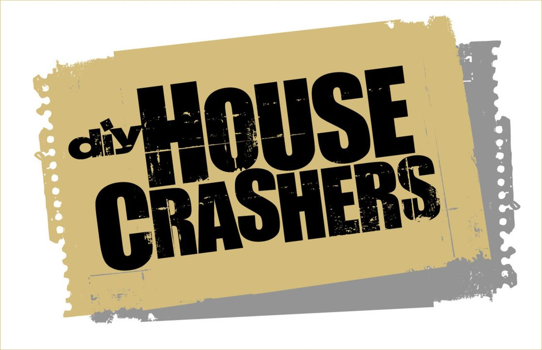 House Crashers - Logo - Bildquelle: 2011, DIY Network/Scripps Networks, LLC.  All Rights Reserved