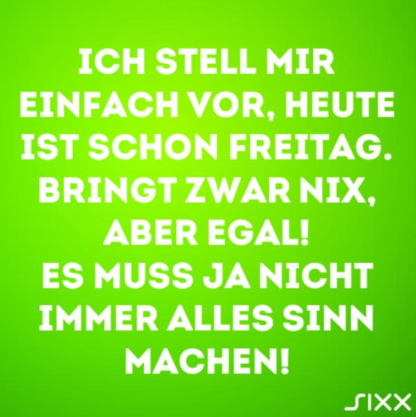Visual Statements: Imaginärer Freitag - Bildquelle: sixx