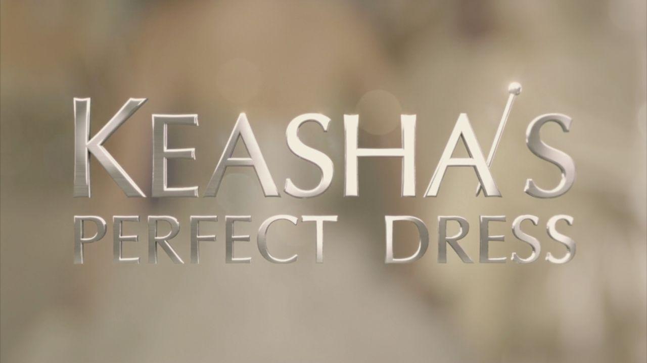 Keasha's perfect dress - Kleider machen Bräute - Logo - Bildquelle: Copyright 2012 All Rights Reserved  KPD Productions Inc.