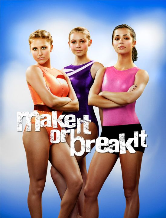 "(4. Staffel) - ""MAKE IT OR BREAK IT"" - Plaktmotiv"