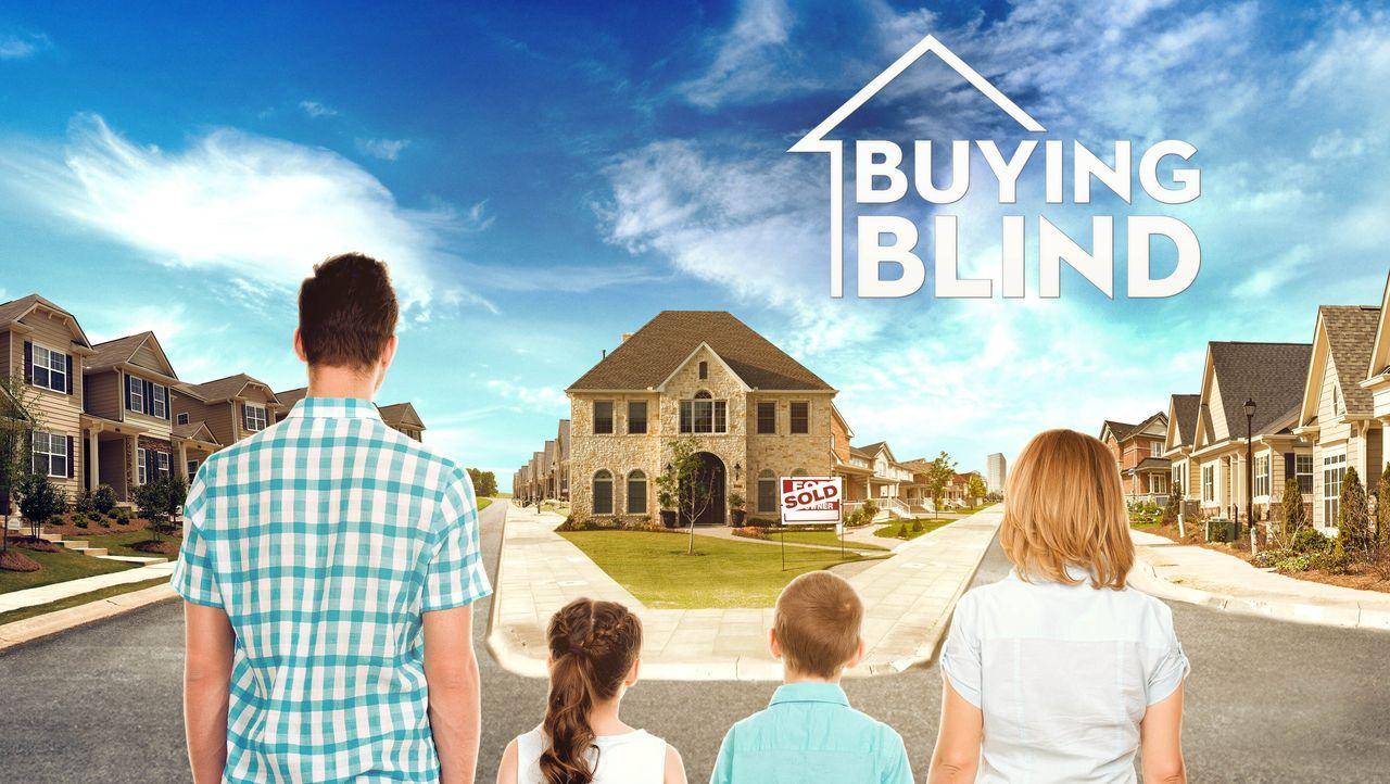 (1. Staffel) - Buying Blind - Das Hauskauf-Experiment - Artwork - Bildquelle: Licensed by Red Arrow International GmbH (ehem. SevenOne International)