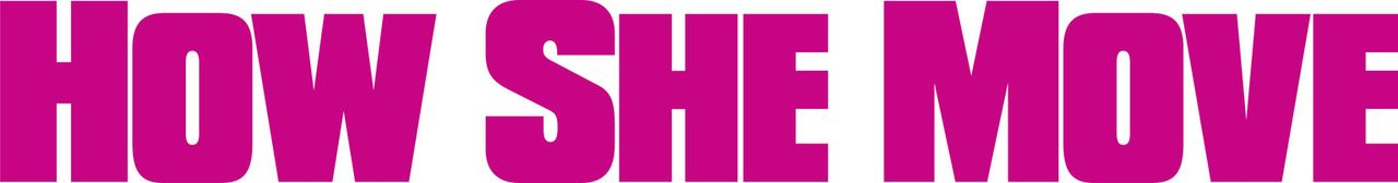 HOW SHE MOVE - Logo - Bildquelle: Paramount Pictures