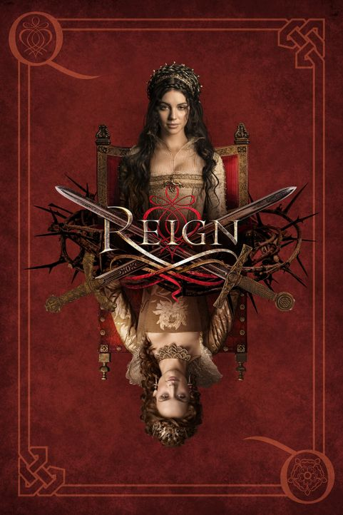 (3. Staffel) - Reign - Plakat - Bildquelle: 2014 The CW Network, LLC. All rights reserved.