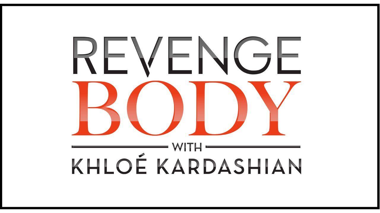 (2. Staffel) - Revenge Body mit Khloé Kardashian - Logo - Bildquelle: 2018 E! Entertainment LLC. All Rights Reserved.