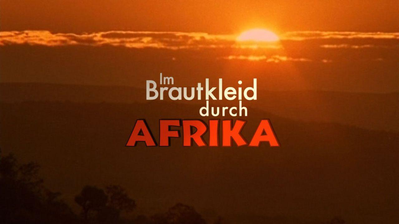Im Brautkleid durch Afrika - Logo - Bildquelle: David Gur SAT.1