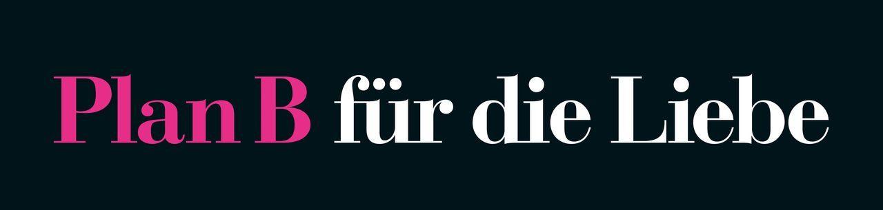 Plan B für die Liebe - Logo - Bildquelle: 2010 Concorde Filmverleih GmbH